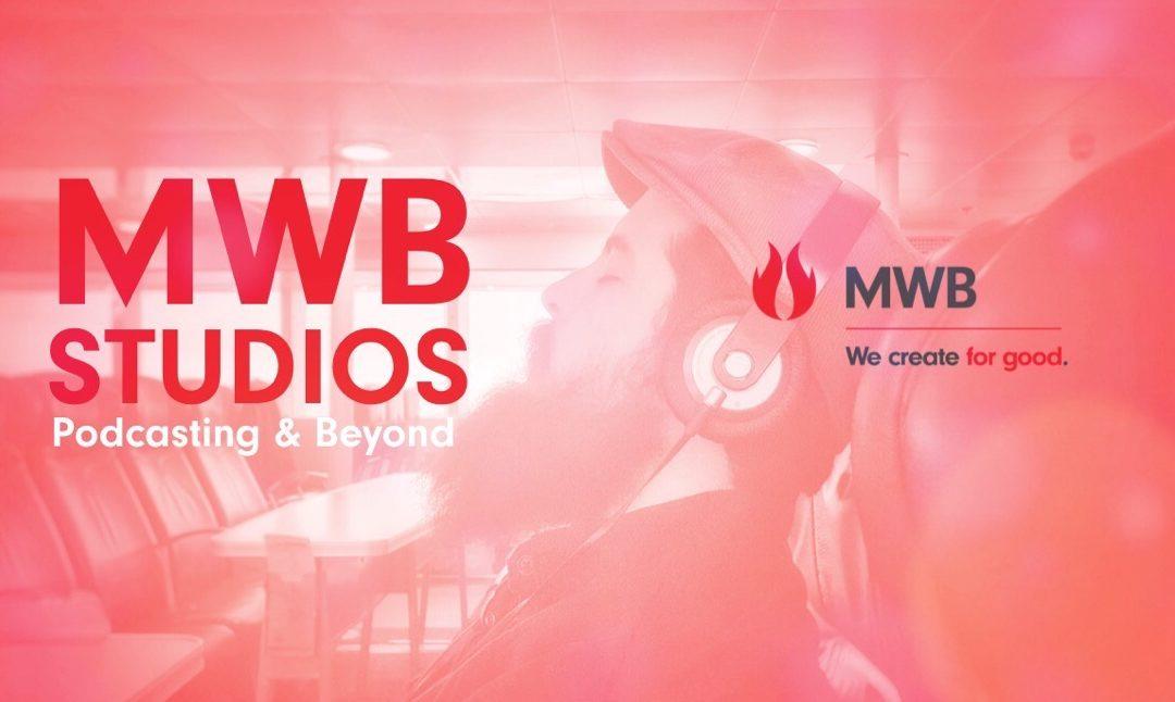 MWB Studios: Podcasting