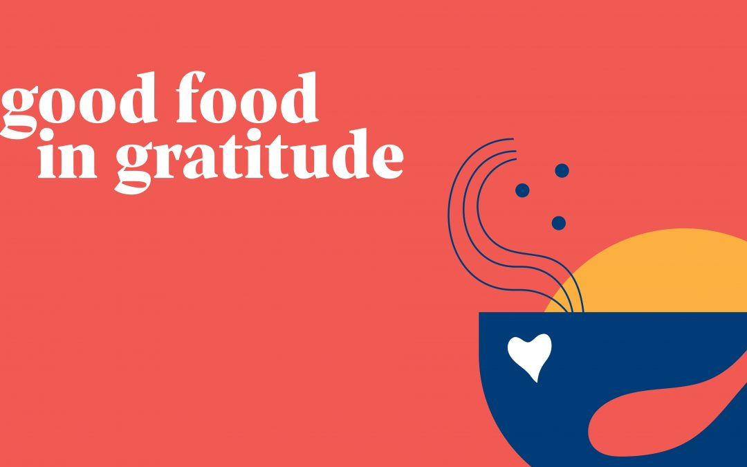 Good Food in Gratitude