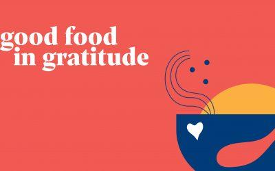 Good Food in Gratitude