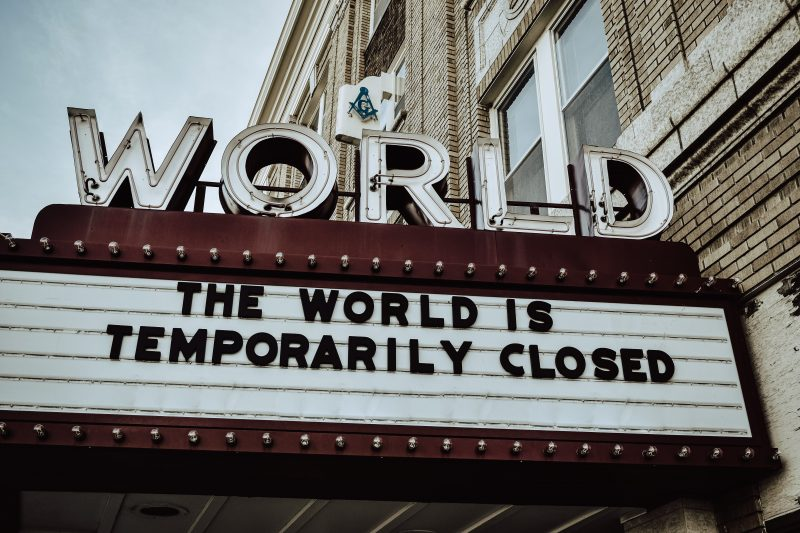 Theater Marquee: The World (Theater) is temporarily closed.
